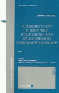 au-croisement-de-l-etat-du-service-public-et-du-marche-recherches-sur-les-chemins-de-fer-en-droit-administratif-francais-2-volumes.jpg
