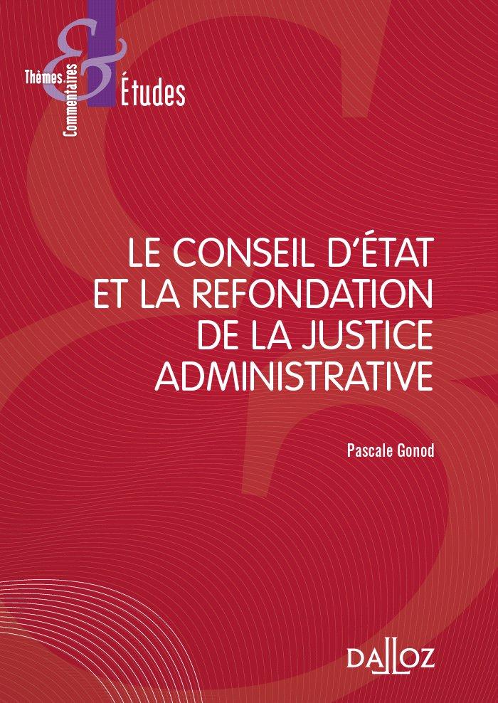 Le Conseil d'Etat et la refondation de la justice administrative.jpg